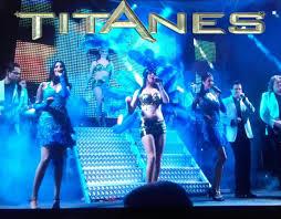 TITANES SHOW