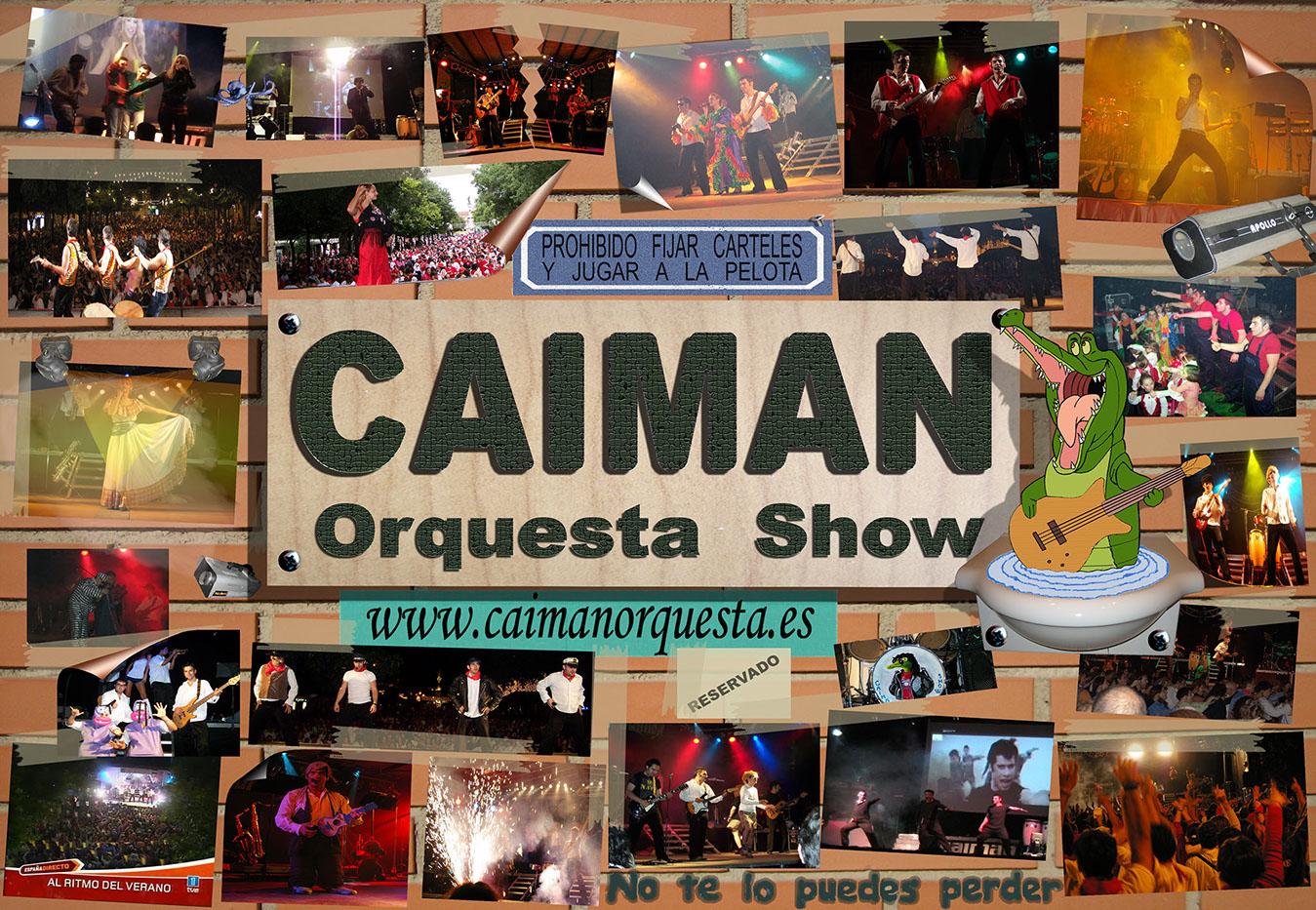 CAIMAN SHOW