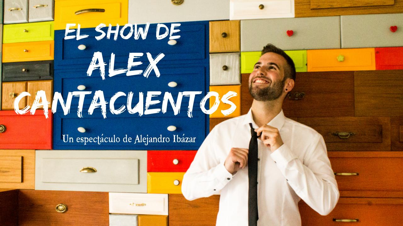 CANTACUENTOS EL SHOW DE ALEX cantacuentos