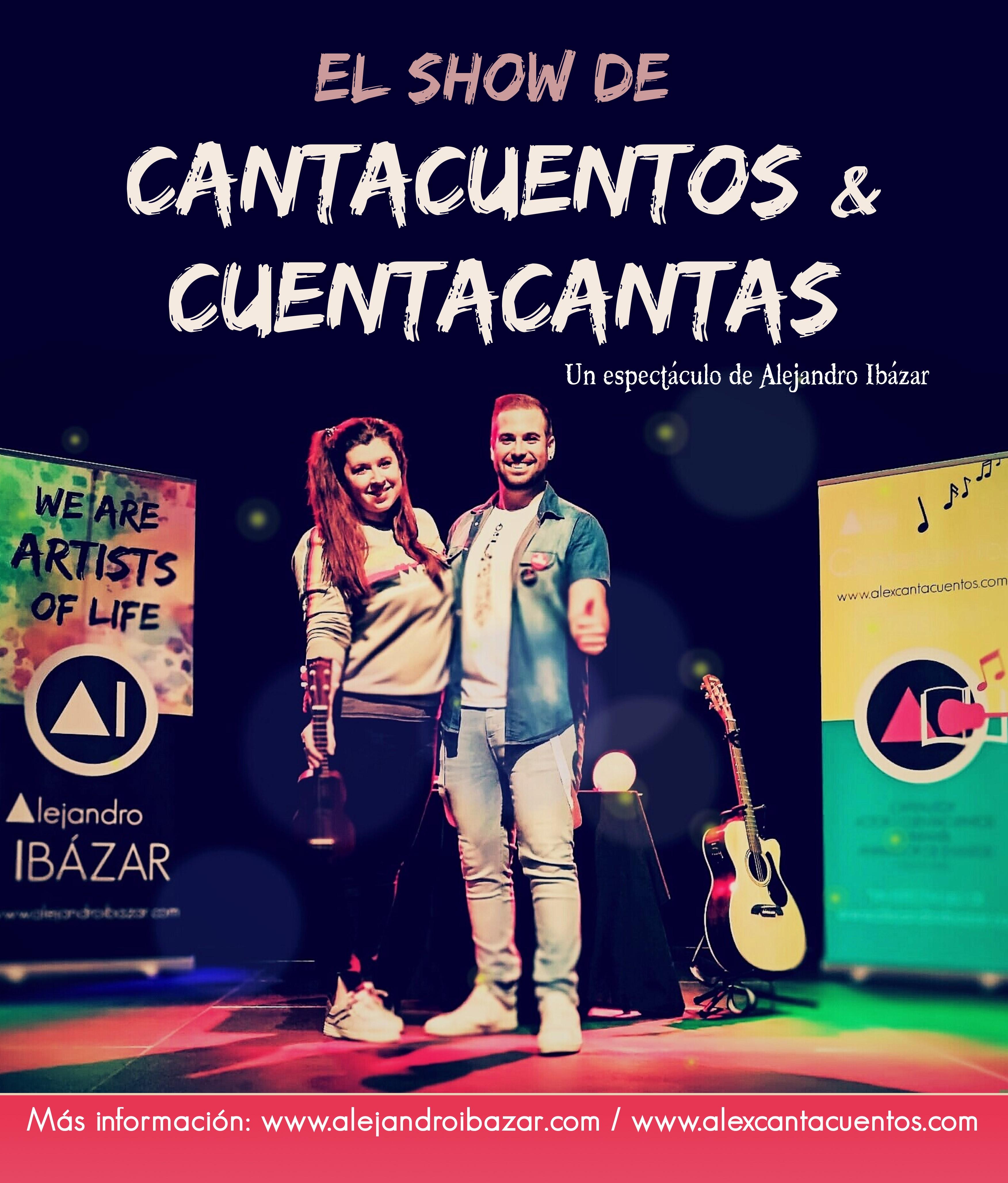 EL SHOW DE CANTACUENTOS Y CUENTACANTAS de alejandro ibazar