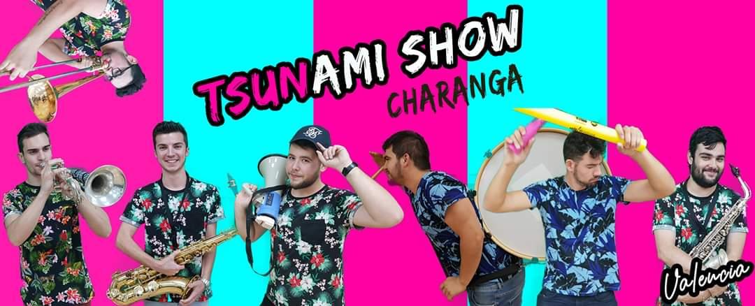 CHARANGA TSUNAMI SHOW XARANGA DE VALENCIA